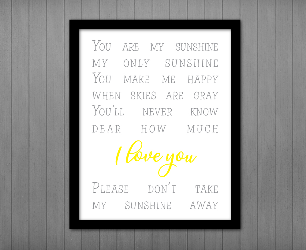 photograph about You Are My Sunshine Printable named By yourself Are My Solar Printable